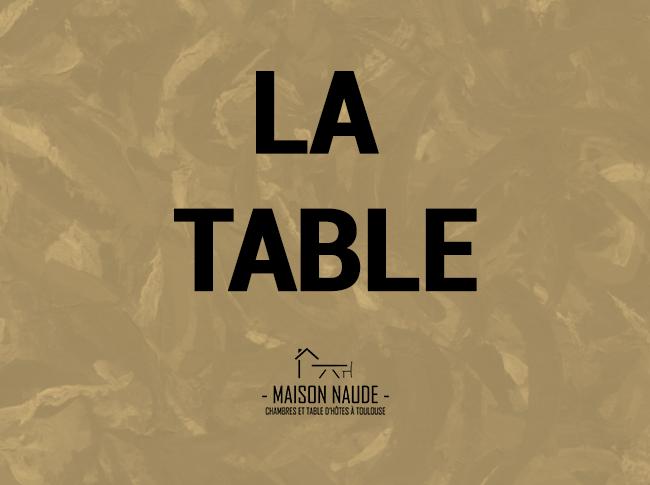 http://www.maisonnaude.fr/notre-table/